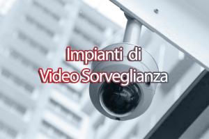 Installazione di impianti di video sorveglianza in Ancona